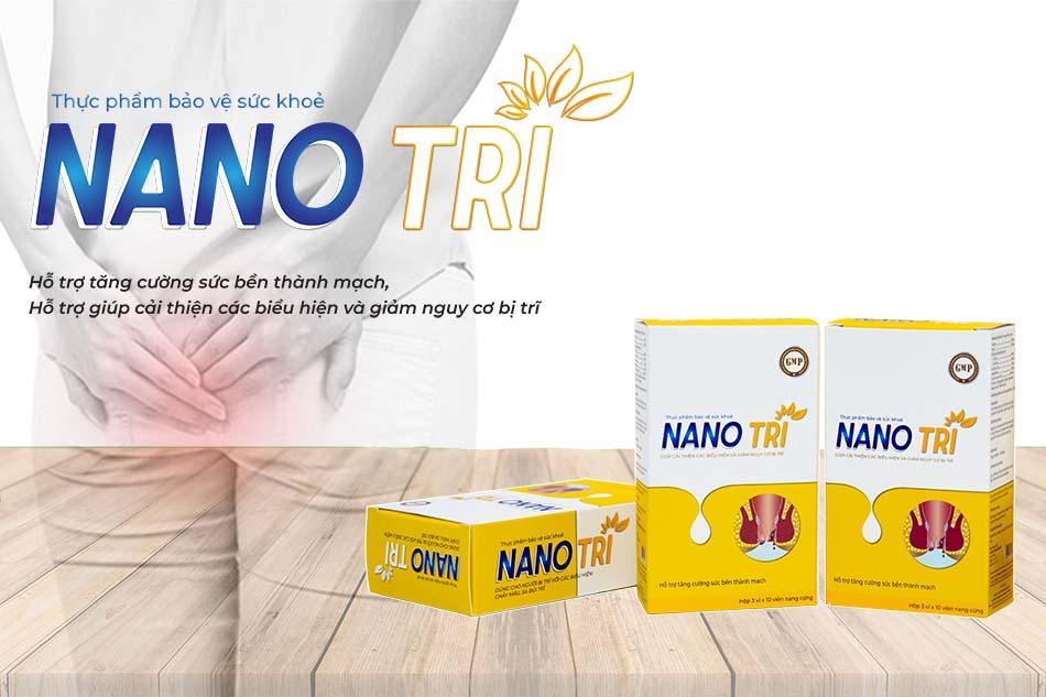 Nano Trĩ giúp hỗ trợ điều trị bệnh trĩ hiệu quả